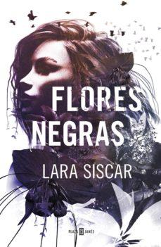 flores negras (ebook)-lara siscar-9788401019951
