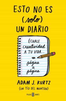 esto no es (solo) un diario (bloc de notas de regalo con iman)-adam j. kurtz-9788401347351
