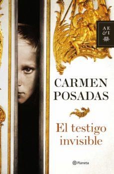 el testigo invisible-carmen posadas-9788408034551
