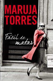Descargas gratuitas de audiolibros para reproductores de mp3. FACIL DE MATAR 9788408101451 (Literatura española)
