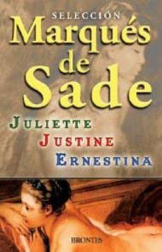 seleccion marques de sade. juliette / justine/ ernestina-marques de sade-9788415171751