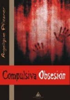 compulsiva obsesion-angelique pfitzner-9788415228851