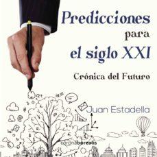 predicciones para el siglo xxi-juan estadella-9788415465751