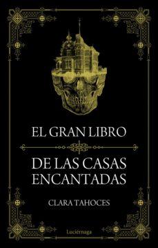 Descargar EL GRAN LIBRO DE LAS CASAS ENCANTADAS gratis pdf - leer online