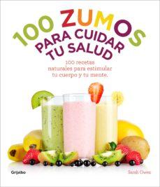 100 zumos para cuidar tu salud (ebook)-sarah owen-9788415989851