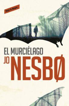 el murciélago (harry hole 1) (ebook)-jo nesbo-9788416195251