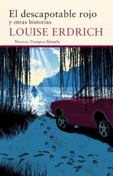 el descapotable rojo (ebook)-louise erdrich-9788416638451