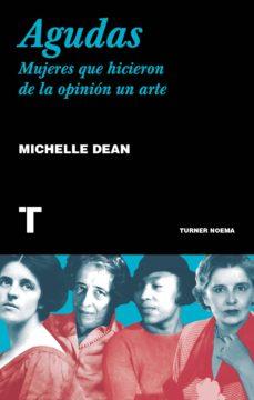 Upgrade6a.es Agudas: Mujeres Que Hicieron De La Opinión Un Arte Image