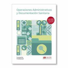 Operaciones Administrativas Y Documentacion Sanitaria 2019 Vv Aa Comprar Libro 9788417218751