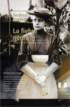 Amazon descarga libros a pc LA FIEBRE NEGRA 9788417281151 (Spanish Edition) de ANDREA BARRETT FB2 PDB
