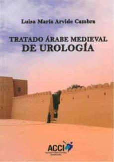 Ebooks populares gratis descargar pdf TRATADO ÁRABE MEDIEVAL DE UROLOGÍA