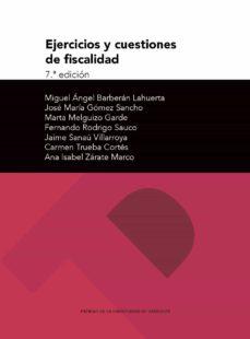 Descargar EJERCICIOS Y CUESTIONES DE FISCALIDAD 7ª ED gratis pdf - leer online