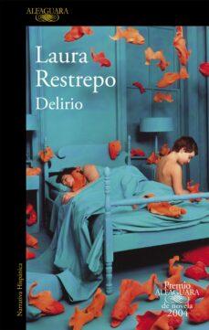 Descarga de la colección de libros electrónicos de Kindle DELIRIO (VII PREMIO ALFAGUARA DE NOVELA 2004)