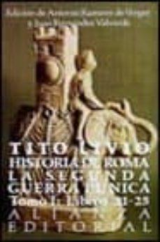historia de roma: la segunda guerra punica.-tito livio-9788420605951
