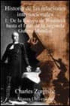 Inmaswan.es Historia De Las Relaciones Internacionales (Tomo 1): De La Europa De Bismarck Hasta El Final De La Segunda Guerra Mundial Image