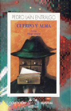 cuerpo y alma (2ª ed.)-pedro lain entralgo-9788423972951