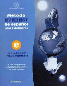 Emprende2020.es Metodo Everest De Español Para Extranjeros, Nivel Intermedio: Lib Ro De Ejercicios Image