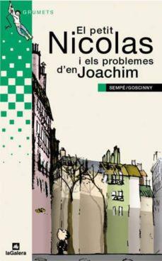 Inmaswan.es El Petit Nicolas I Els Problemes D En Joachim Image