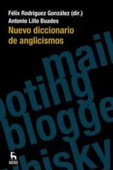 Descargar NUEVO DICCIONARIO DE ANGLICISMOS gratis pdf - leer online