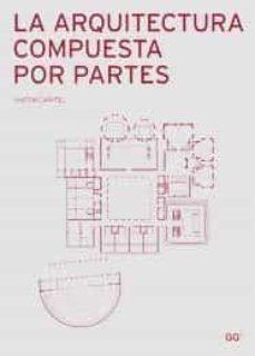 Curiouscongress.es La Arquitectura Compuesta Por Partes Image