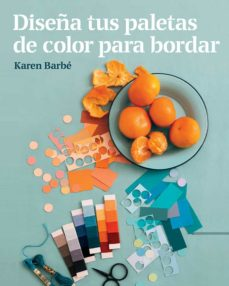 Libros de audio gratis en descargas de cd DISEÑA TUS PALETAS DE COLOR PARA BORDAR 9788425231551 de KAREN BARBE