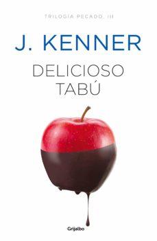 Descargar libros gratis para kindle en ipad DELICIOSO TABÚ (TRILOGIA PECADO 3) (Spanish Edition) de J. KENNER 9788425356551 CHM MOBI