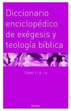 Eldeportedealbacete.es Diccionario Enciclopédico De Exégesis Y Teología Bíblica Tomo 1 / Ah Image
