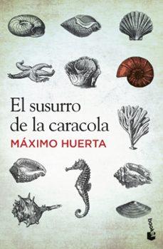 Libros revistas gratis descargar EL SUSURRO DE LA CARACOLA 9788427030251 de MAXIM HUERTA