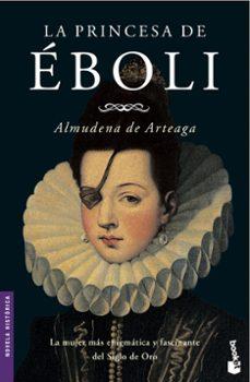 Kindle libro de fuego no se descarga LA PRINCESA DE EBOLI  (Spanish Edition) 9788427031951