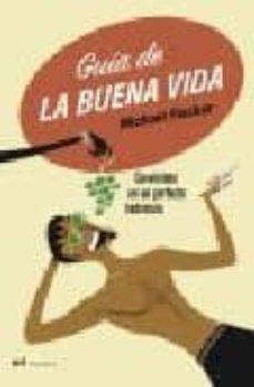 Elmonolitodigital.es Guia De La Buena Vida: Conviertete En Un Perfecto Hedonista Image