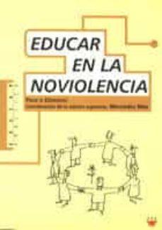 Curiouscongress.es Educar En La No Violencia: Propuestas Didacticas Para Un Cambio S Ocial Image
