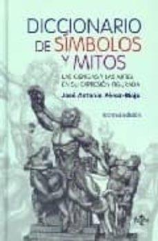 Inciertagloria.es Diccionario De Simbolos Y Mitos: Las Ciencias Y Las Artes En Su E Xpresion Figuerada Image