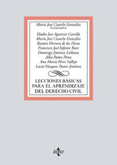 lecciones basicas para al aprendizaje del derecho civil-mª jose (coord.) cazorla gonzalez-9788430972951