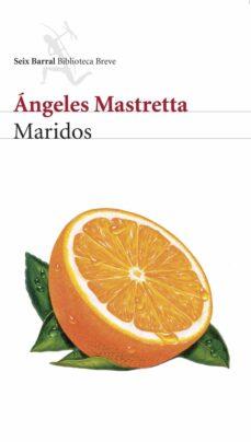 Ebook para descargar gratis electrónica básica MARIDOS RTF MOBI 9788432212451 de ANGELES MASTRETTA en español