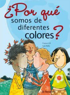 ¿por que somos de diferentes colores?-luis filella-carmen gil-9788434227651