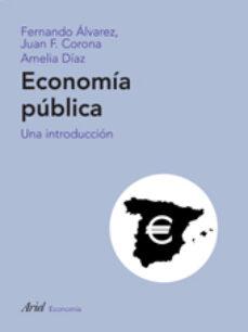 economia publica-juan  francisco corona-amelia diaz alvarez-fernando. alvarez-9788434445451