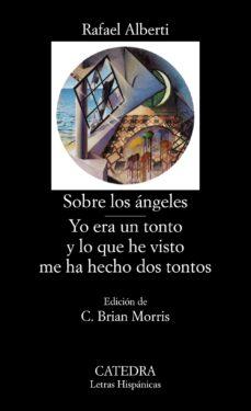 Descargar amazon books android tablet SOBRE LOS ANGELES. YO ERA UN TONTO Y LO QUE HE VISTO ME HA HECHO DOS TONTOS (8ª ED.)