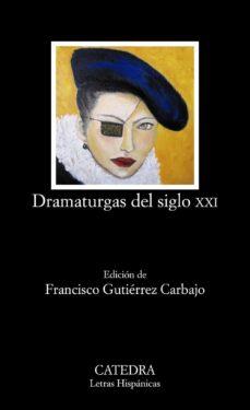 dramaturgas del siglo xxi-9788437632551