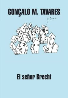 el señor brecht-gonçalo m. tavares-9788439720751