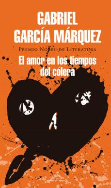 El Amor En Los Tiempos Del Colera Gabriel Garcia Marquez Comprar Libro 9788439728351