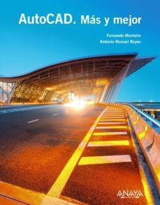 Descargar AUTOCAD: MAS Y MEJOR gratis pdf - leer online