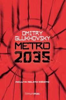 Descargar gratis ibooks para iphone METRO 2035 (BOLSILLO) DJVU PDF de DMITRY GLUKHOVSKY 9788445006351