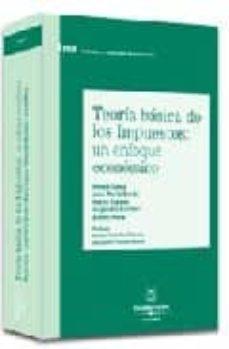 Bressoamisuradi.it Teoria Basica De Los Impuestos: Un Enfoque Economico Image