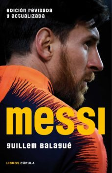 messi (edición reducida 2018)-guillem balague-9788448024451