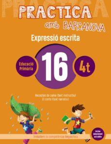 EXPRESSIO ESCRITA 16 4º EDUCACION PRIMARIA PRACTICA AMB BARCANOVA ED 2019 CATALUNYA / ILLES BALEARS