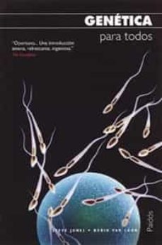 genetica para todos-steve jones-borin van loon-9788449317651
