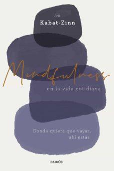 mindfulness en la vida cotidiana (ebook)-jon kabat-zinn-9788449333651