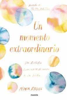 Ebooks best sellers UN MOMENTO EXTRAORDINARIO CHM en español 9788449334351
