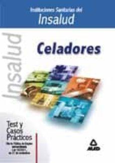Canapacampana.it Celadores De Las Instituciones Sanitarias Del Insalud: Test Y Cas Os Practicos Image