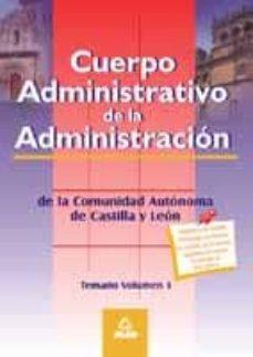 Permacultivo.es Cuerpo Administrativo De La Administracion De La Comunidad Autono Ma De Castilla Y Leon: Temario (Vol. I) Image